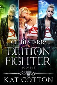 Clem Starr: Demon Fighter books 1-6