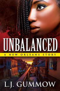 Unbalanced: A New Orleans Story