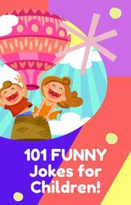 101 Funny Jokes For Children!
