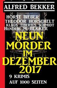 Neun Mörder im Dezember 2017 - 9 Krimis auf 1000 Seiten