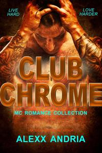 Club Chrome Collection