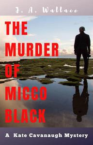 The Murder of Micco Black