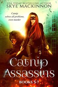 Catnip Assassins: Books 5-7