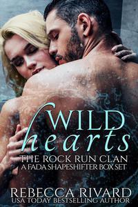 Wild Hearts: The Rock Run Clan (A Fada Shapeshifter Box Set)