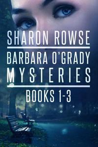 Barbara O'Grady Mysteries Box Set: Death of a Secret, Death of a Threat, Death of a Promise