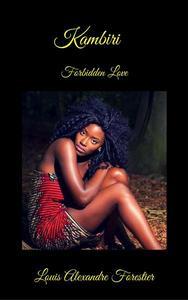 Kambiri- Forbidden Love