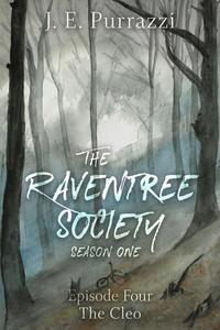 The Raventree Society S1E4, The Cleo