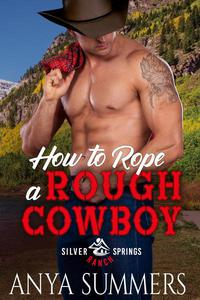 How To Rope A Rough Cowboy