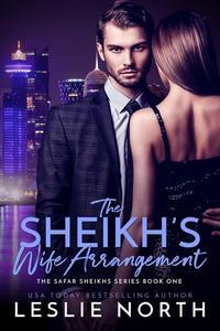 The Sheikh's Wife Arrangement