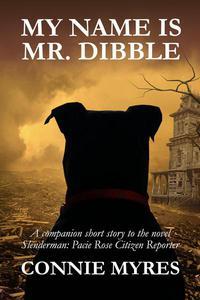 My Name Is Mr. Dibble