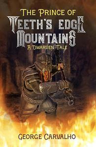 The Prince of Teeth's Edge Mountains