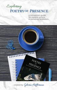 Exploring Poetry of Presence