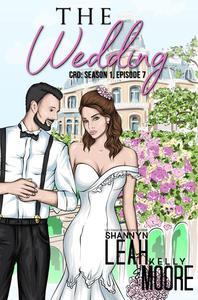 The Wedding, Season One, Episode Seven