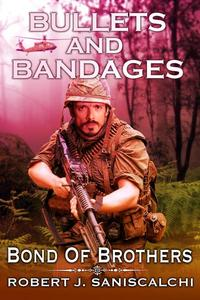 Bullets and Bandages: Bond of Brothers