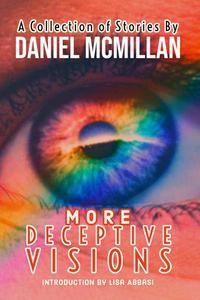More Deceptive Visions