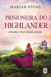 Prisioneira do Highlander