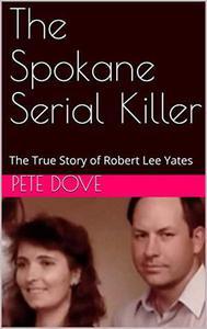 The Spokane Serial Killer