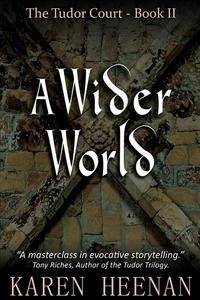 A Wider World