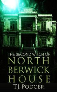 The Second Witch of North Berwick House