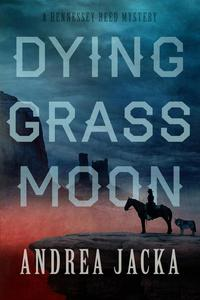 Dying Grass Moon