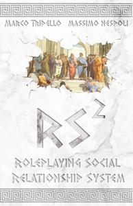 RS² - Roleplaying Social Relationship System