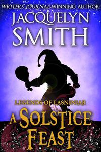 Legends of Lasniniar: A Solstice Feast