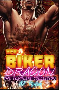Her Biker Dragon: The Complete Collection