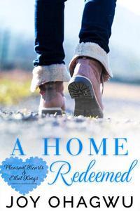 A Home Redeemed : A Christian Suspense - Book 6