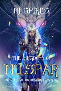 The Kingdoms of Felspar