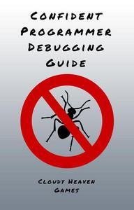 Confident Programmer Debugging Guide