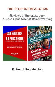 The Phillipine Revolution:  Reviews of the Latest Book of Jose Maria Sison & Rainer Werning
