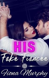 His Fake Fiancee