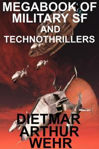 Megabook of Military SF And Technothrillers