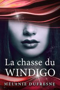 La chasse du Windigo