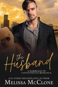 The Husband: A Clean and Wholesome Romance
