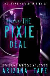 The Case Of The Pixie Deal