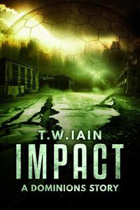 Impact (A Dominions Story)