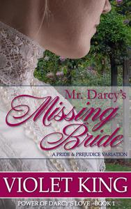 Mr. Darcy's Missing Bride