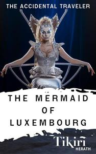 The Mermaid of Luxembourg