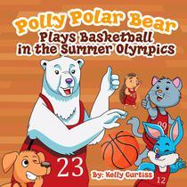 Polly Polar Bear Plays Basketball In The Summer Olympics