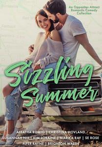 Sizzling Summer (An Opposites Attract Romantic Comedy Collection)