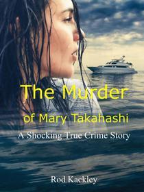 The Murder of Mary Takahashi