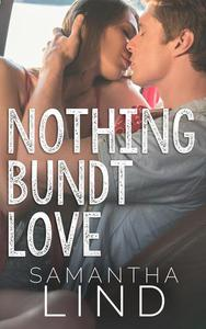 Nothing Bundt Love