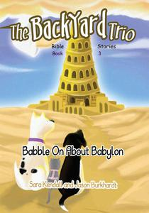 Babble On About Babylon