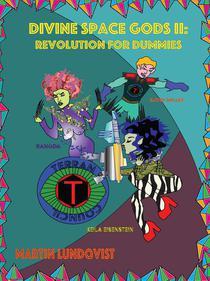 Divine Space Gods II: Revolution for Dummies