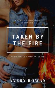 Taken by the Fire