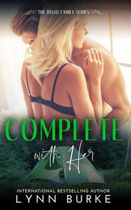 Complete with Her: A Steamy Contemporary Romance
