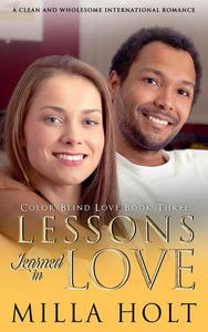 Lessons Learned in Love