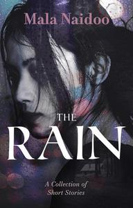 The Rain - A Collection of Stories