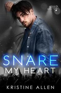 Snare My Heart
